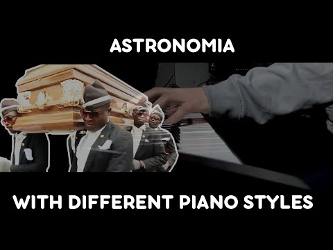 Astronomia (Coffin Dance) On Piano BUT WITH 5 DIFFERENT VIBES