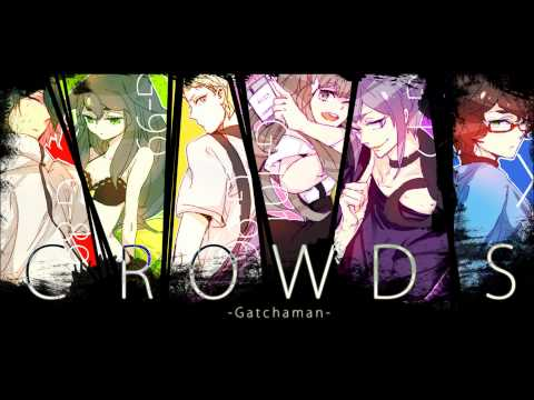 Gatchaman Crowds - 01. Gatchman~In The Name Of Love