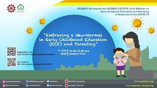 [Webinar] Embracing a New-Normal in Early Childhood Education (ECE) and Parenting (11June10am BKK)
