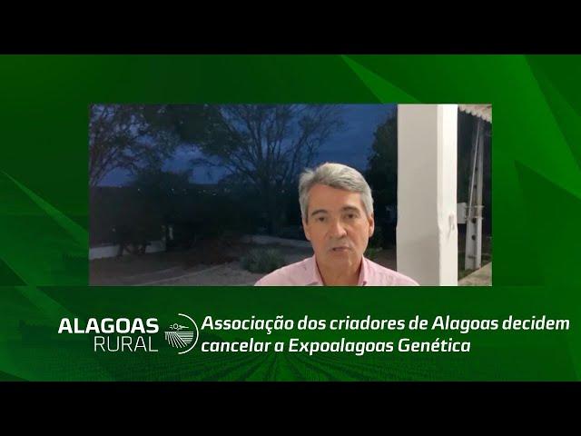 Associação dos criadores de Alagoas decidem cancelar a Expoalagoas Genética