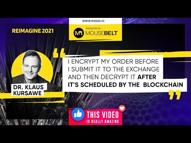 REIMAGINE 2021 - Dr. Klaus Kursawe - Vega - Blockchain Researcher