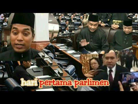 Hari pertama parlimen