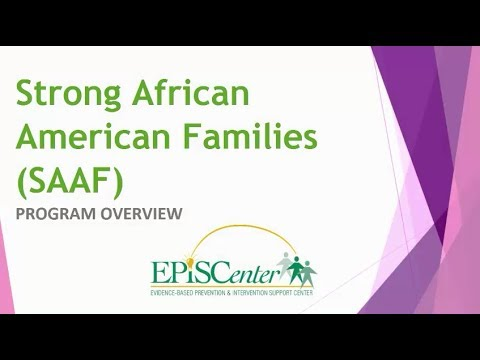 Strong African American Families (SAAF) - Program Overview