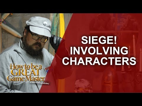 Great GM: 12 Ways to include your players in a RPG Siege session - Game Master Tips GMTips
