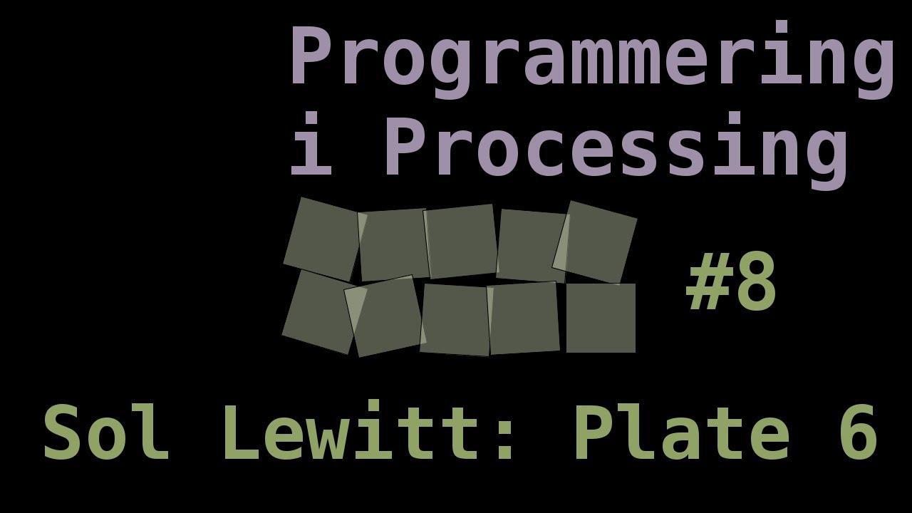 Kreativ programmering: Sol Lewitt Plate 6