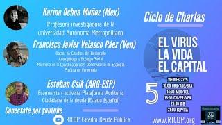 El virus, la vida, el capital - 5º Sesión - RICDP