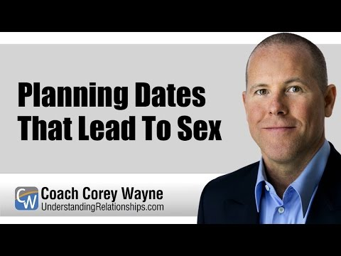 Planning Dates That Lead To Sex