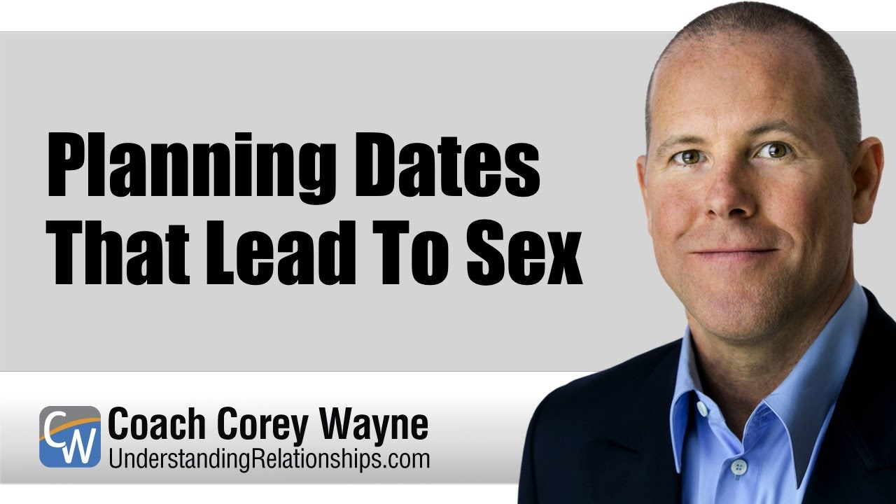 Planning Dates That Lead To Sex - Youtube-3888