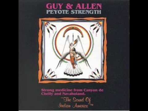Guy and Allen - Peyote Songs [16 Dineh Nation Peyote Songs]