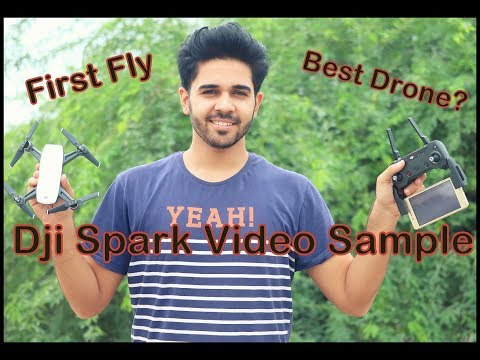 DJI Spark First Fly | Video Sample | Best Drone?
