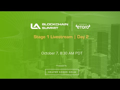 LA Blockchain Summit - October 7 2020   Stage 1 Livestream