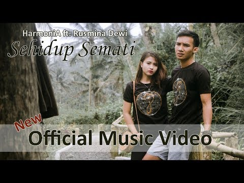 HarmoniA ft. Rusmina Dewi - Sehidup Semati (Official Music Video)
