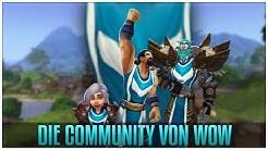Die Community von WoW -  [Anfänger & Wiedereinsteiger Serie]