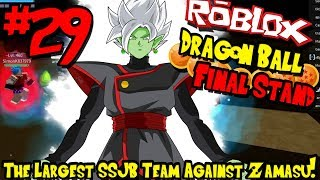 THE LARGEST SUPER SAIYAN BLUE TEAM AGAINST ZAMASU! | Roblox: Dragon Ball Final Stand - Episode 29