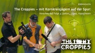 The Croppies Folge 3: Fakten, Lügen, Hypothesen (Vorschau) - jetzt exklusiv im ExoMagazin!