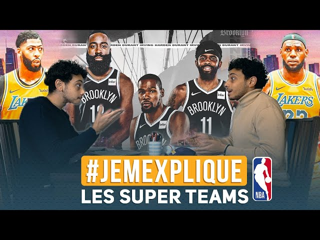 JE M'EXPLIQUE LA NBA ET LES SUPER TEAMS