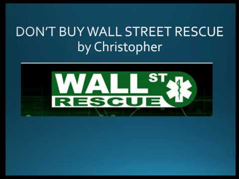 DON'T BUY Wall Street Rescue by Christopher - Wall Street Rescue VIDEO REVIEW Binary Options