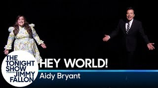 Hey World! with Aidy Bryant