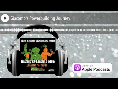 Muscles by Brussels Radio | Episode 36: Giacomo's Powerbuilding Journey