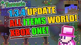 Terraria 1.3.4 ALL ITEMS MAP FOR XBOX ONE! GET THESE ITEMS NOW!!!