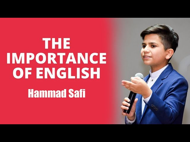 The Importance of the English Language in Today's World / Hammad Safi