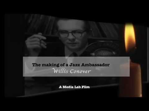 Willis Conover - The making of a Jazz Ambassador
