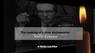 Willis Conover - The making of a Jazz Ambassador