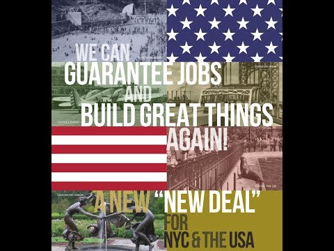 "A New ""New Deal"" for NYC and the USA"