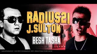 Radius21 & J.Sulton - Besh Tasha