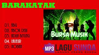 "The Best of ""Barakatak"" Pop Sunda MP3"