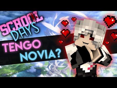 School Days | TENGO NOVIA? (Historia en minecraft) #4 | CILIO