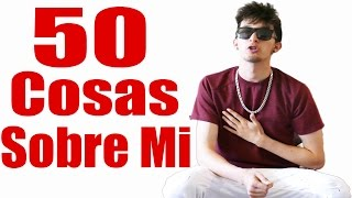 50 Cosas Sobre Mi (HotSpanish)