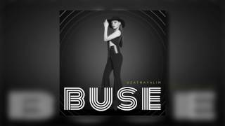 Buse - Uzatmayalım