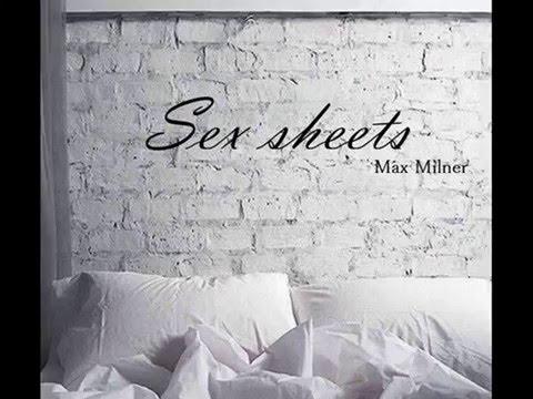 Max Milner- Sex Sheets (lyrics)