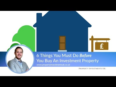 6 Things You Must Do Before You Buy An Investment Property