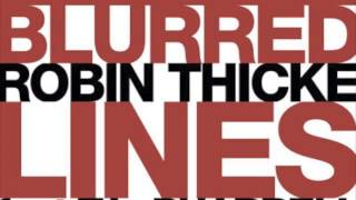 "Robin Thicke ft. Pharrell and T.I. ""Blurred Lines"" Clean Edit"
