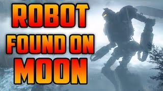 "Black Ops 2 Zombies ""Origins"" Giant Robot Found On MOON! Robot Controlled By Samantha?"