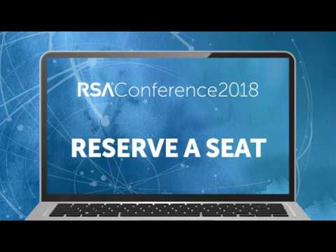 HOW TO: Reserve a Seat for Sessions at RSA Conference 2018