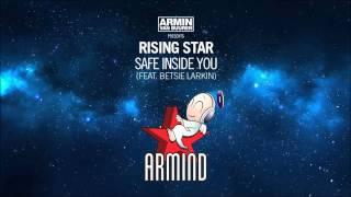 Armin Van Buuren pres. Rising Star ft. Betsie Larkin- Safe Inside You (Original Mix)