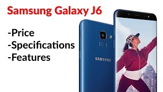 Samsung Galaxy J6 Price, Specifications, Features, Rating & More