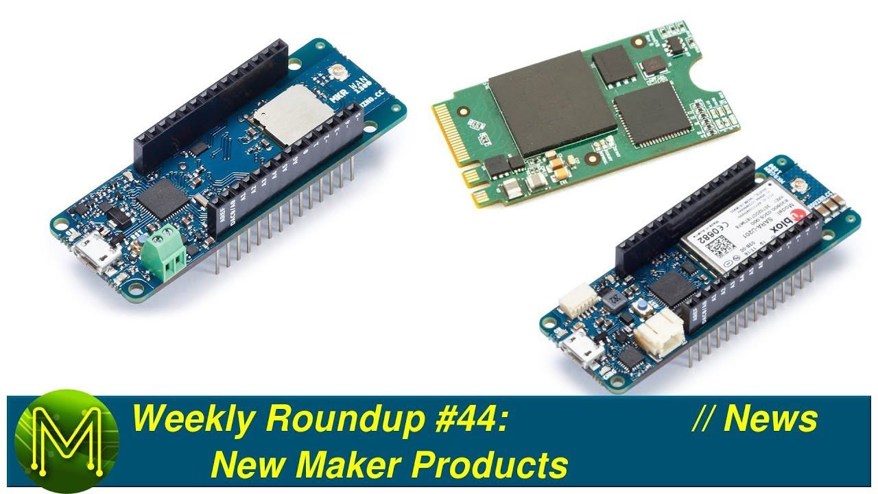 Weekly Roundup #44 - New Maker Products // News - MickMake