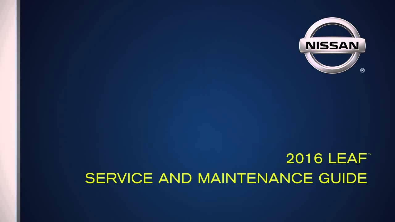 2016 nissan leaf warranty and service maintenance guide youtube rh youtube com nissan leaf service manual pdf nissan leaf service and maintenance guide 2014