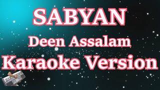 Deen Assalam - Sabyan Karaoke Versi Cowo/pria (Male Version) MP3