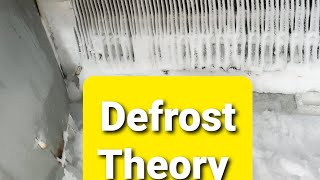 Refrigerator defrost theory 101
