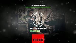 7he Illusions Station! @FISHER SET 2019! (You Little Beauty, Losing it, Crowd Control...)