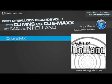 DJ MNS vs. DJ E-MaxX - Made In Holland (DJ E-Maxx Mix)