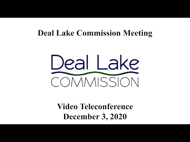 Deal Lake Commission Meeting - December 3, 2020