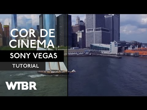 CINEMATIC COLOR-COR DE CINEMA NO SONY VEGAS | Tutorial