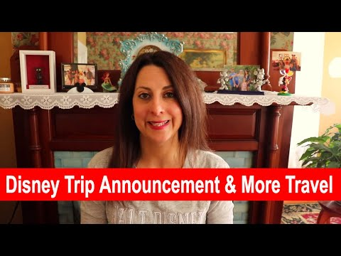 disney-trip-announcement-and-more-travel