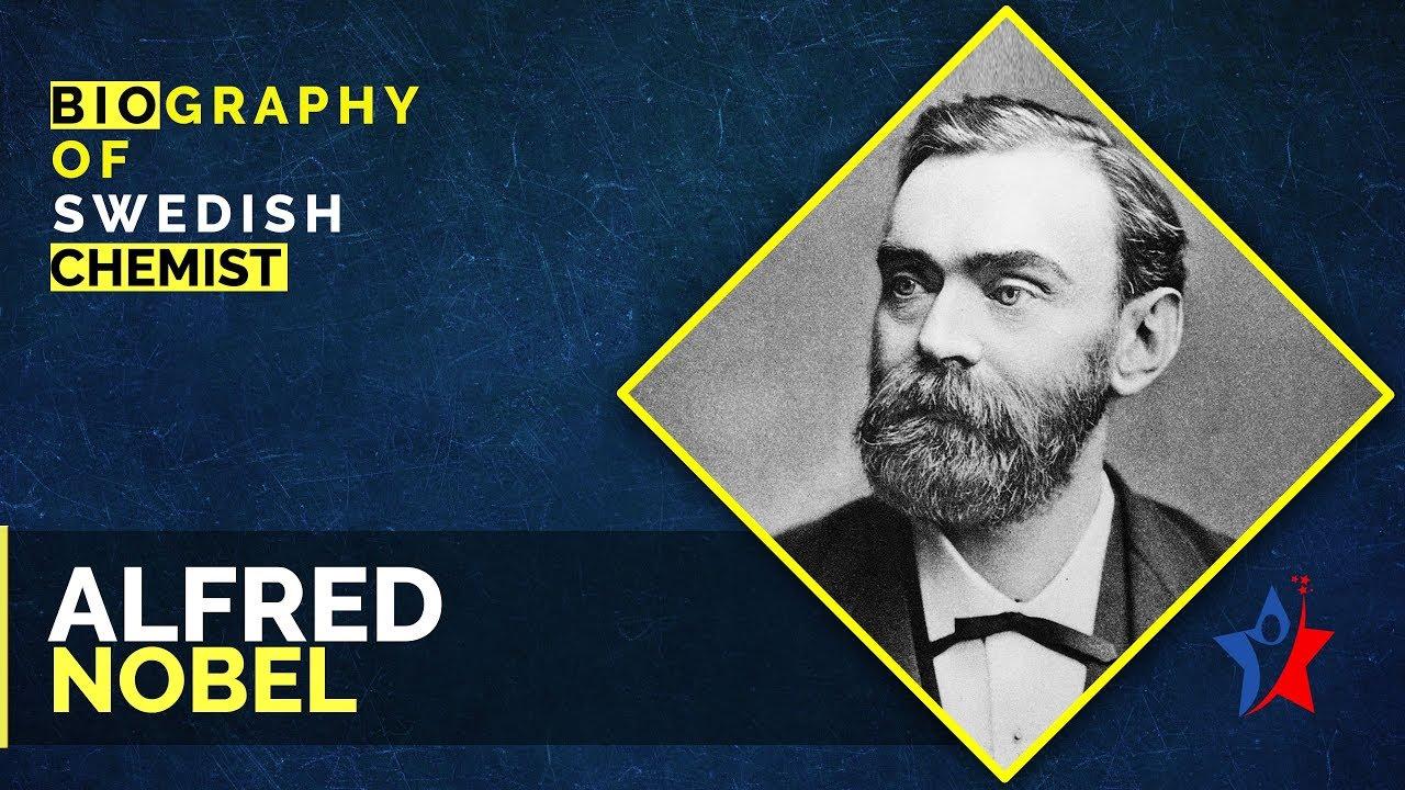 Alfred Nobel - a biography
